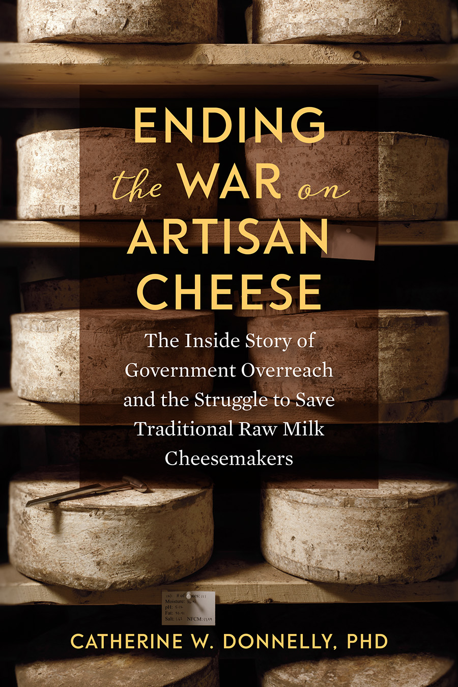 The Ending the War on Artisan Cheese cover