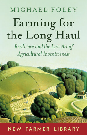 The Farming for the Long Haul cover
