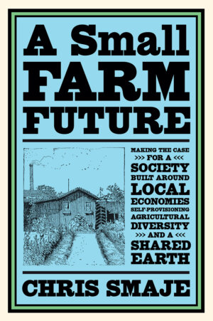 The Small Farm Future cover