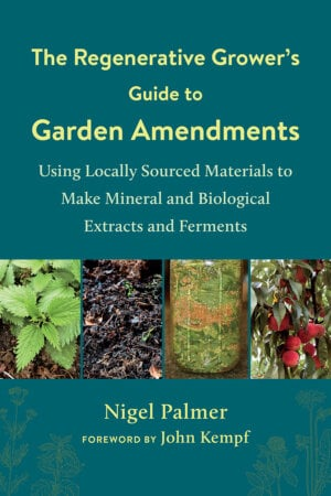 The Regenerative Grower's Guide to Garden Amendments cover