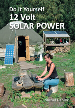 The Do It Yourself 12 Volt Solar Power