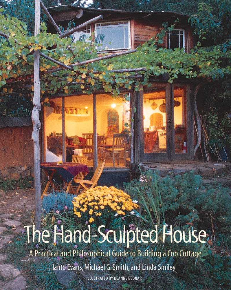 the hand sculpted house by ianto evans at chelsea green publishing rh chelseagreen com