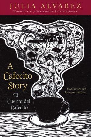 The Cafecito Story / El cuento del cafecito cover