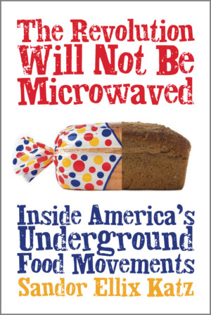 The Revolution Will Not Be Microwaved cover