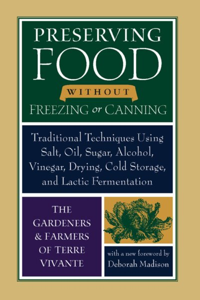 The Preserving Food without Freezing or Canning cover