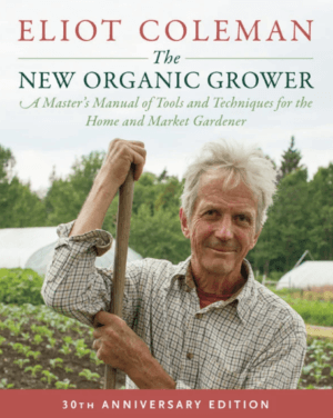 The New Organic Grower, 3rd Edition cover